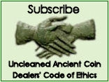 Subscribe to the Uncleaned Ancient Coin Dealers' Code of Ethics